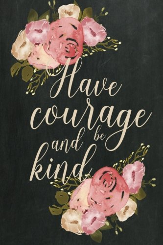 Chalkboard Journal - Have Courage and Be Kind (Cream): 100 page 6