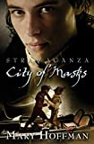 Front cover for the book Stravaganza: City of Masks by Mary Hoffman