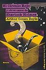 El Círculo Rojo y otros casos de Sherlock Holmes par Conan Doyle