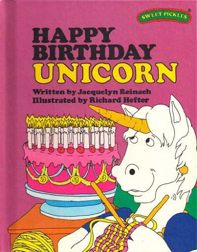 Happy Birthday Unicorn (Sweet Pickles Series) ()