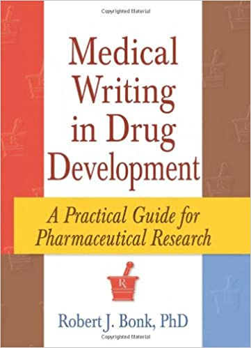 Medical Writing in Drug Development: A Practical Guide for Pharmaceutical Research