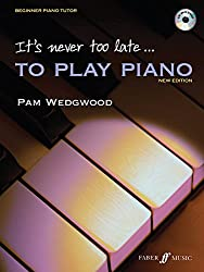 It's Never Too Late to Play Piano (Tutor book with CD)