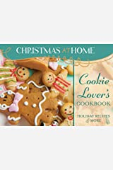 Cookie Lover's Cookbook (Christmas at Home) Paperback