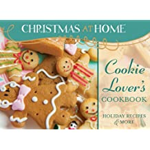 COOKIE-LOVER'S COOKBOOK (Christmas at Home)