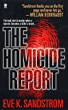 img - for The Homicide Report by Eve Sandstrom (1998-09-01) book / textbook / text book