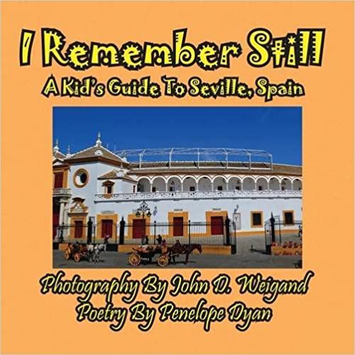 Book I Remember Still, A Kid's Guide To Seville, Spain