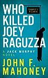 Who Killed Joey Raguzza
