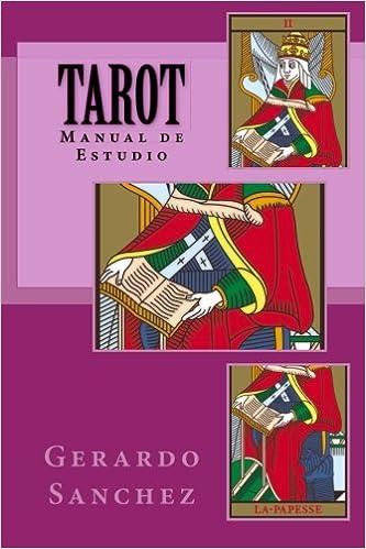 Tarot: Manual de Estudio (Spanish Edition): Gerardo Sanchez ...