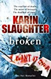 Front cover for the book Broken by Karin Slaughter
