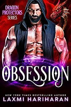 Obsession: Paranormal Romance : Dragon Shifters, lion shifters, immortals and wolf shifters (Dragon Protectors Book 2) by [Hariharan, Laxmi, Hariharan, Laxmi]