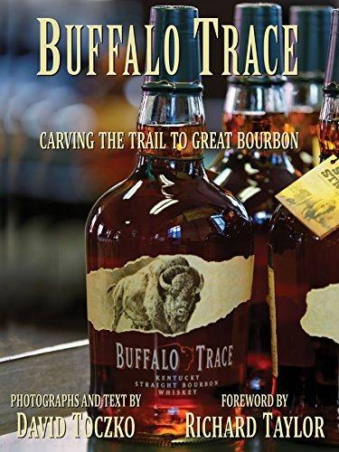 Buffalo Trace- Carving the Trail to Great Bourbon by David Toczko - Buffalo Malls Shopping
