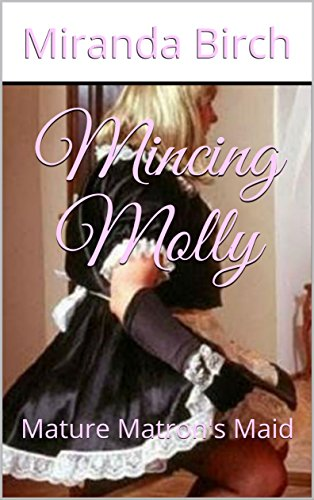 mincing-molly-mature-matrons-maid-the-stepford-maids-book-1