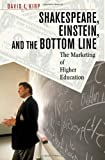 img - for Shakespeare, Einstein, and the Bottom Line: The Marketing of Higher Education book / textbook / text book