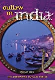 Outlaw in India (Submarine Outlaw)