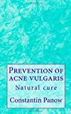 Prevention of Acne Vulgaris, Constantin Panow, 1499519133
