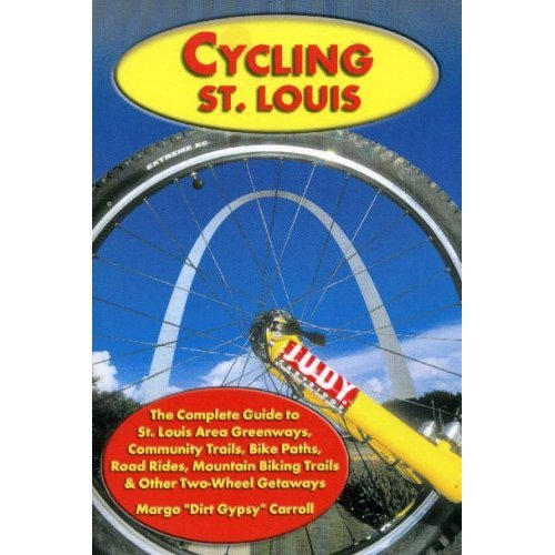 Cycling St. Louis, 3rd Edition ebook