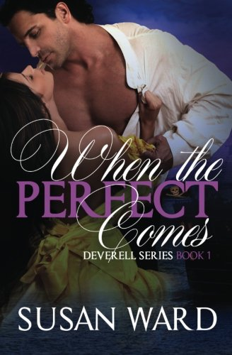 When the Perfect Comes (The Deverell Series) (Volume 1) pdf