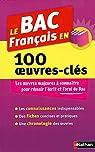 Le BAC Français en 100 oeuvres-clés par Huisman