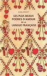 Les plus beaux Poèmes d'amour de la langue française par Orizet