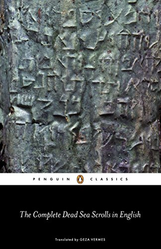 Pdf Bibles The Complete Dead Sea Scrolls in English: Seventh Edition (Penguin Classics)