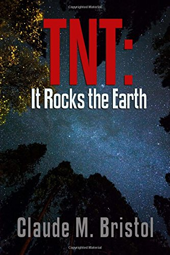 TNT: It Rocks the Earth (Magic of Believing Library) (Volume 1)