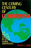 The Coming Century of Commonism, Philip C. Bom, 0963214802