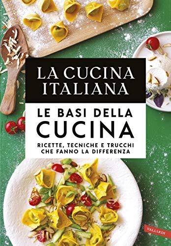 La Cucina Italiana. Le basi della cucina (Italian Edition) for sale  Delivered anywhere in USA
