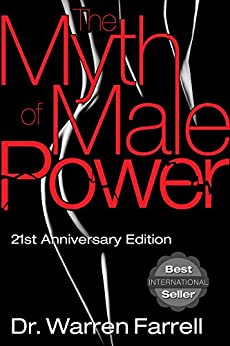 The Myth of Male Power (English Edition) por [Farrell, Warren]