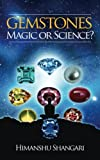 Gemstones: Magic or