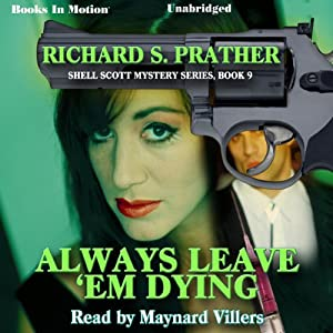 Always Leave 'Em Dying Audiobook