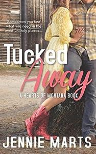 Tucked Away (Hearts of Montana) (Volume 1)