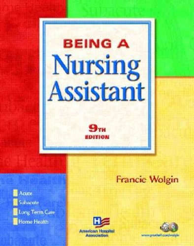 Being a Nursing Assistant[ BEING A NURSING ASSISTANT ] by Wolgin, Francie (Author) Jul-22-04[ Paperback ] by Prentice Hall