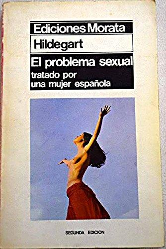 El problema sexual tratado por una mujer española: Amazon.es: Hildegart, R. C.: Libros