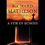 A Stir of Echoes  | Richard Matheson