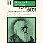 Charles Darwin: The Scientists and Inventors Series (Dramatized) | Kenneth Allen