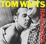 Tom Waits: Rain Dogs (Audio CD)