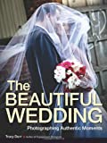 The Beautiful Wedding, Tracy Dorr, 1608957152