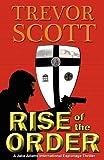 Rise of the Order, Trevor Scott, 1609770412