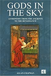 Gods in the Sky: Astronomy, religion and culture  from the Ancients to the Renaissance