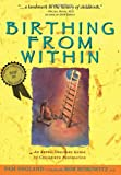 Birthing from Within, Pam England and Rob Horowitz, 0965987302