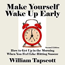 Make Yourself Wake Up Early