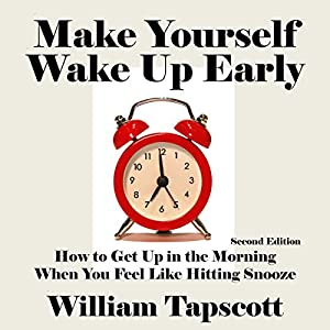 Make Yourself Wake Up Early Audiobook