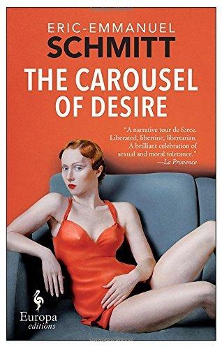 The Carousel of Desire by Eric-Emmanuel Schmitt - Carousel Stores Mall