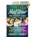 Alien Next Door: The Complete Series (Volume 4)