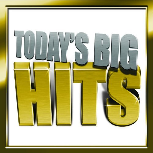Today's Big Hits ()