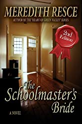 The Schoolmaster's Bride (The Schoolmaster's Pair Book 1)