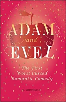 Adam and Evel: The First Worst Cursed Romantic Comedy