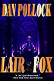 Lair of the Fox, Dan Pollock, 0557111943