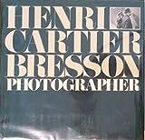 Henri Cartier-Bresson: Photographer
