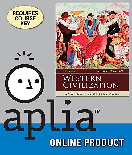 aplia-for-spielvogels-western-civilization-volume-ii-since-1500-9th-edition